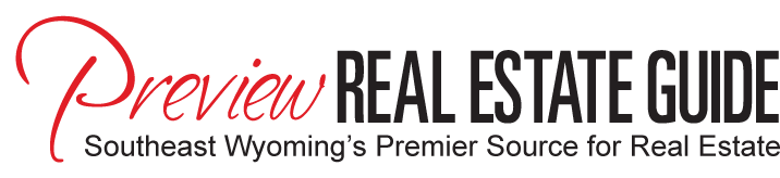 Preview Real Estate Guide - Southeast Wyoming's Premier Source for Real Estate